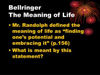 Bellringer   The Meaning of Life