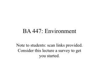 BA 447: Environment