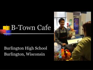 B-Town Cafe