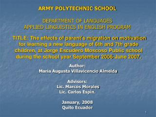 ARMY POLYTECHNIC SCHOOL DEPARTMENT OF LANGUAGES APPLIED LINGUISTICS IN ENGLISH PROGRAM