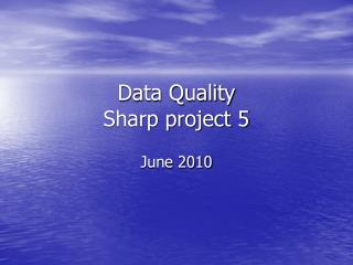 Data Quality Sharp project 5