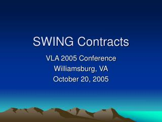 SWING Contracts