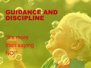 GUIDANCE AND DISCIPLINE