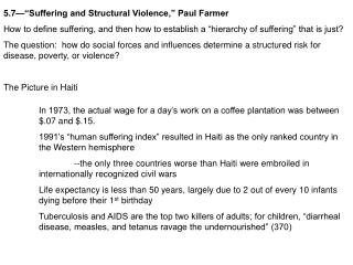 "5.7—""Suffering and Structural Violence,"" Paul Farmer How to define suffering, and then how to establish a ""hierarchy of"