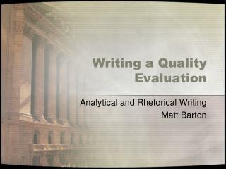 Writing a Quality Evaluation