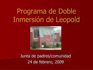 Programa de Doble Inmersión de Leopold