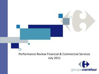 Performance Review Financial & Commercial Services      July 2011