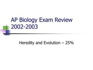 AP Biology Exam Review 2002-2003