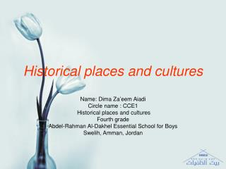 Historical places and cultures