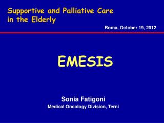 Supportive and Palliative Care                       in the Elderly
