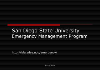 San Diego State University  Emergency Management Program http://bfa.sdsu.edu/emergency/