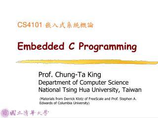 CS4101  嵌入式系統概論 Embedded C Programming