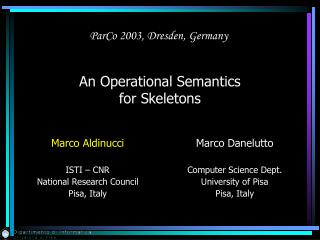 An Operational Semantics  for Skeletons