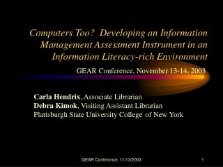 Computers Too?  Developing an Information Management Assessment Instrument in an Information Literacy-rich Environment