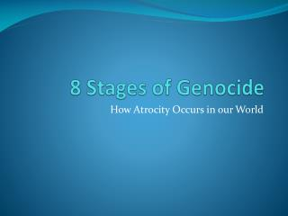 8 Stages of Genocide