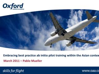 Embracing best practice ab initio pilot training within the Asian context