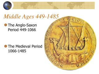 Middle Ages 449-1485