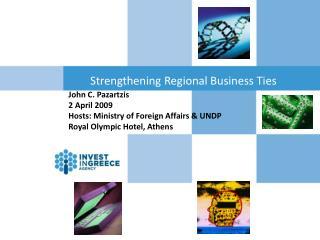 Strengthening Regional Business Ties