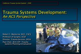 Trauma Systems Development:  An ACS Perspective