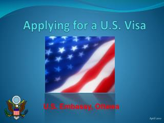 Applying for a U.S. Visa
