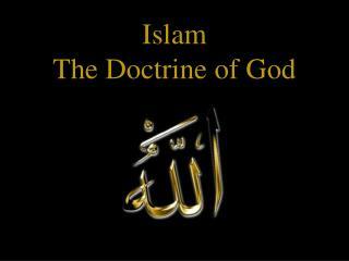 Islam The Doctrine of God
