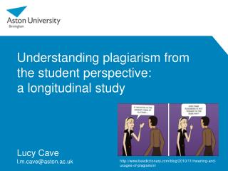Understanding plagiarism from  the student perspective:  a longitudinal study
