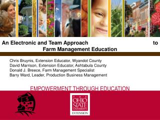 An Electronic and Team Approach                                            to Farm Management Education