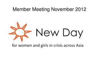 Member Meeting November 2012