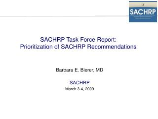 SACHRP Task Force Report: Prioritization of SACHRP Recommendations