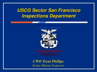 USCG Sector San Francisco Inspections Department