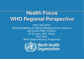 Health Focus WHO Regional Perspective