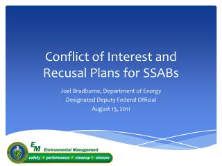 Conflict of Interest and  Recusal Plans for SSABs