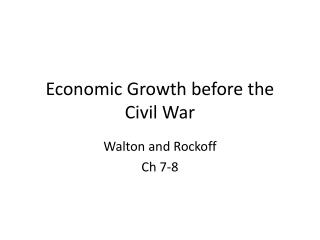 Economic Growth before the Civil War