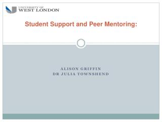 Student  Support and Peer Mentoring: