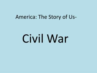 America: The Story of Us-