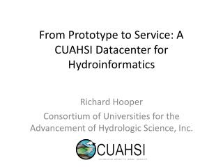 From Prototype to Service: A CUAHSI Datacenter for  Hydroinformatics