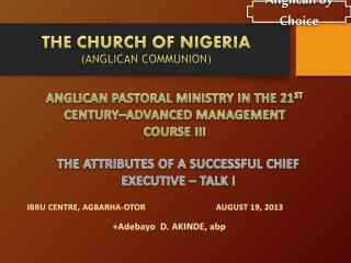 THE CHURCH OF NIGERIA  (ANGLICAN COMMUNION)