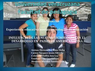 Universidad veracruzana  Facultad de pedagogía