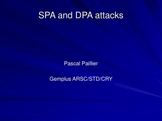 SPA and DPA attacks