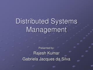 Distributed Systems Management