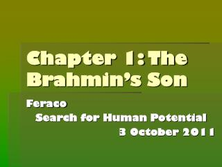 Chapter 1: The Brahmin's Son