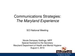 Communications Strategies:  The Maryland Experience