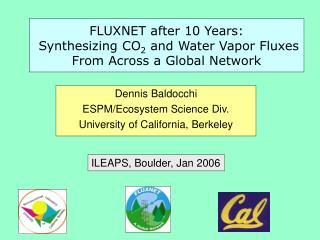 FLUXNET after 10 Years:  Synthesizing CO 2  and Water Vapor Fluxes From Across a Global Network