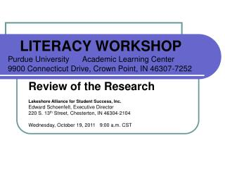 LITERACY WORKSHOP Purdue University      Academic Learning Center         9900 Connecticut Drive, Crown Point, IN 46