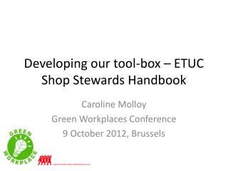 Developing our tool-box – ETUC Shop Stewards Handbook