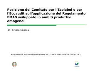 approvata dalla Sezione EMAS del Comitato per l'Ecolabel e per l'Ecoaudit il 28/01/2005