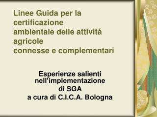 Linee Guida per la certificazione ambientale delle attività agricole connesse e complementari