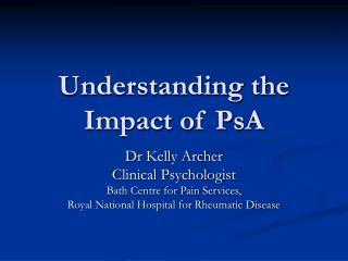 Understanding the Impact of PsA