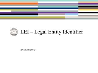 LEI – Legal Entity Identifier