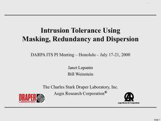 Intrusion Tolerance Using Masking, Redundancy and Dispersion